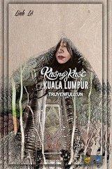 Không Khóc Ở Kuala Lumpur